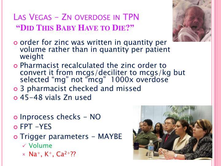 Las Vegas – Zn overdose in TPN