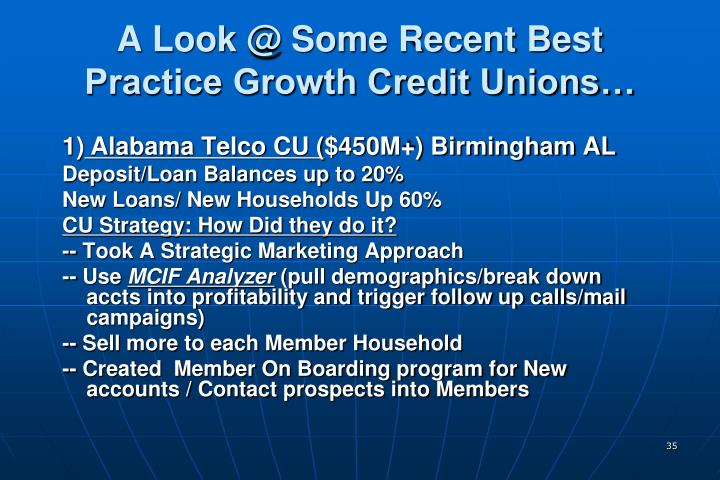 A Look @ Some Recent Best Practice Growth Credit Unions…