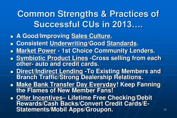Common Strengths & Practices of Successful CUs in 2013….