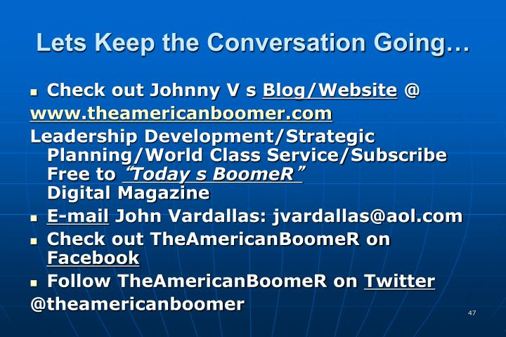 Lets Keep the Conversation Going…