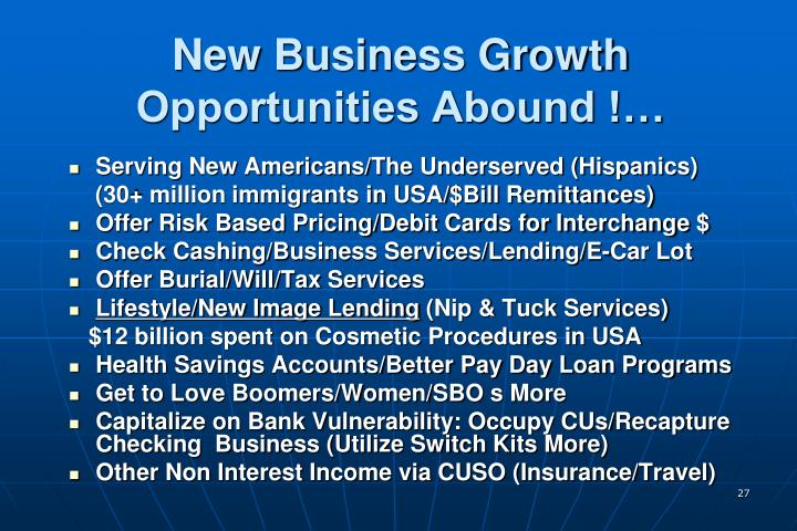 New Business Growth Opportunities Abound !…