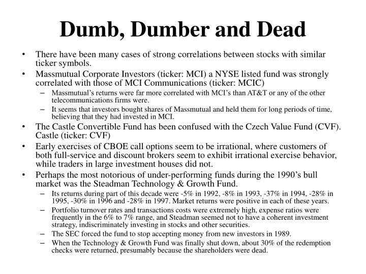 Dumb, Dumber and Dead
