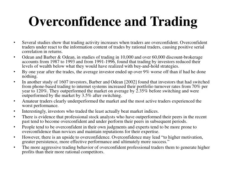 Overconfidence and Trading
