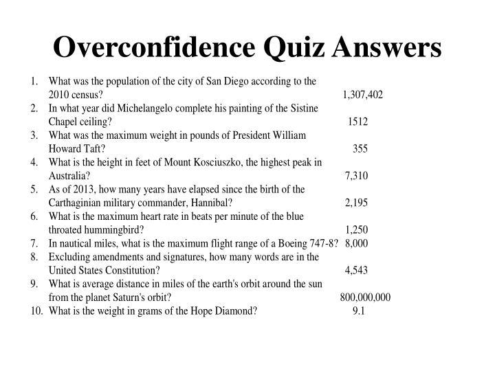 Overconfidence Quiz Answers