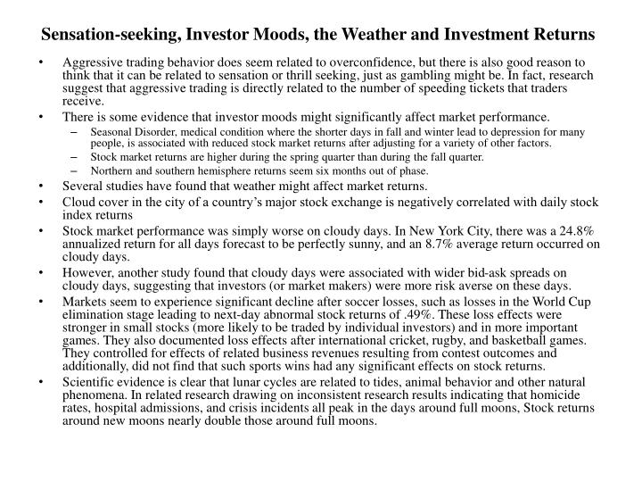 Sensation-seeking, Investor Moods, the Weather and Investment Returns