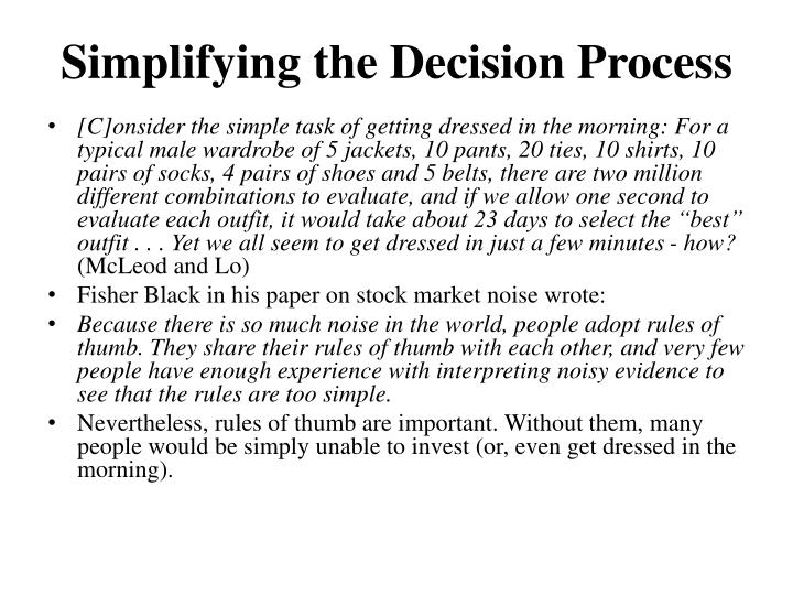 Simplifying the Decision Process