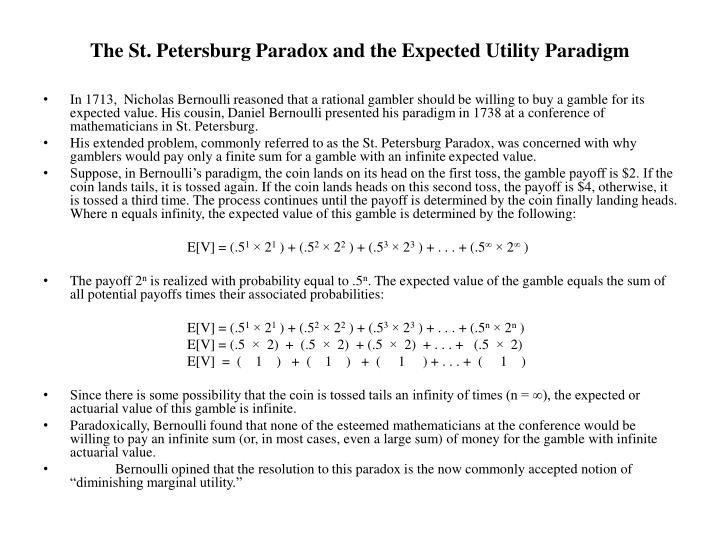 The st petersburg paradox and the expected utility paradigm