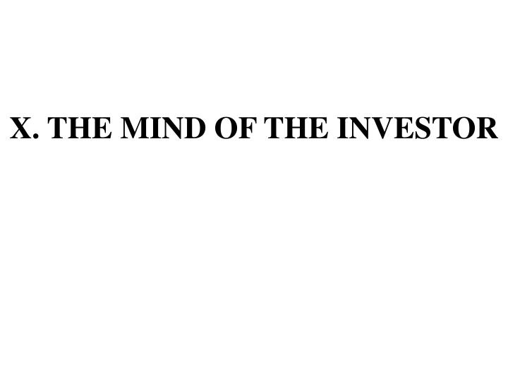 X the mind of the investor