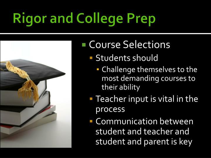 Rigor and College Prep