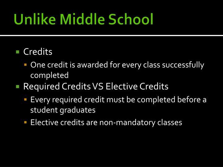 Unlike Middle School