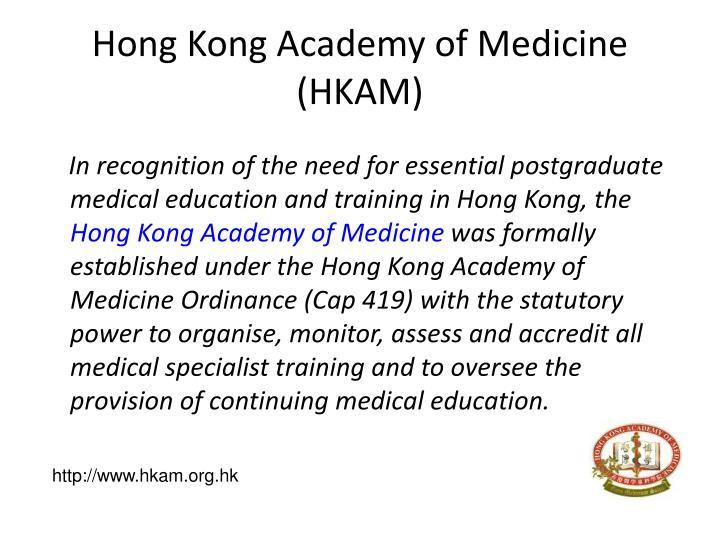 Hong Kong Academy of Medicine (HKAM)