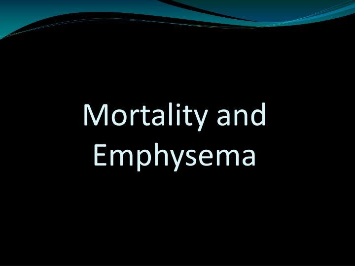 Mortality and Emphysema