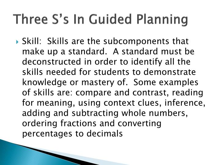 Three S's In Guided Planning