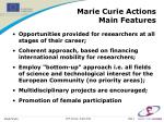 marie curie actions main features