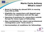 marie curie actions what s new