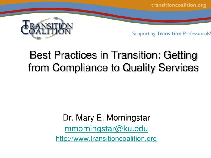 Best practices in transition getting from compliance to quality services