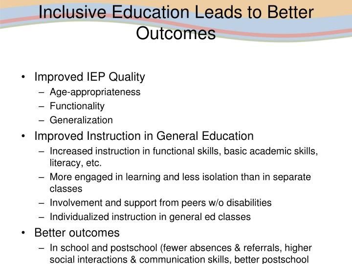 Inclusive Education Leads to Better Outcomes