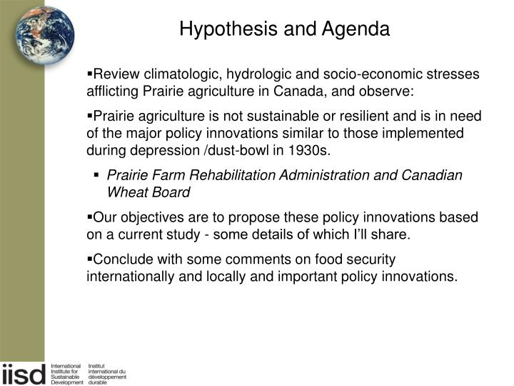Hypothesis and agenda