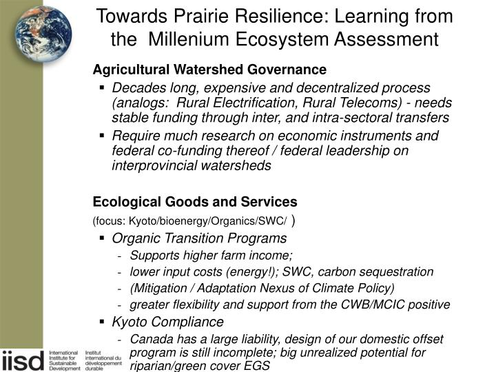 Towards Prairie Resilience: Learning from the  Millenium Ecosystem Assessment