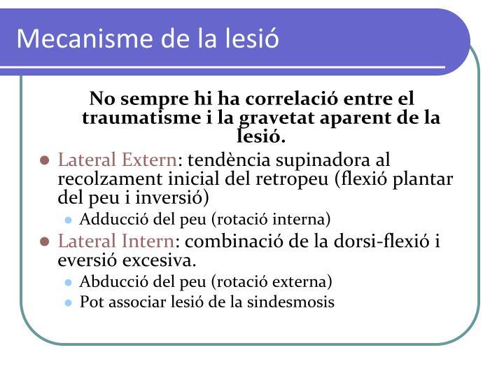 Mecanisme de la lesió