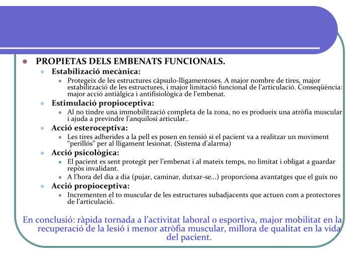 PROPIETAS DELS EMBENATS FUNCIONALS.