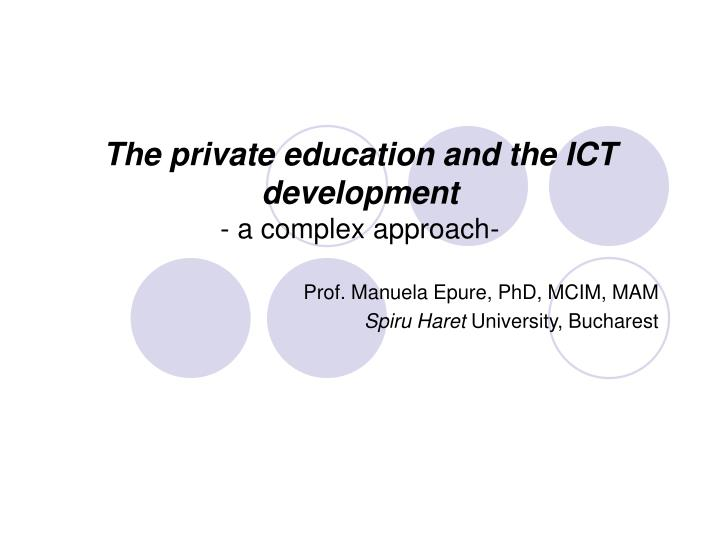 The private education and the ict development a complex approach