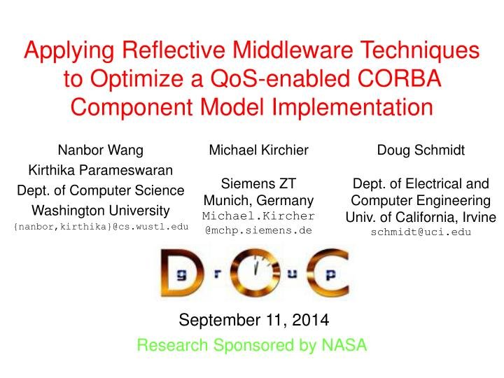 Applying Reflective Middleware Techniques to Optimize a QoS-enabled CORBA Component Model Implementa...