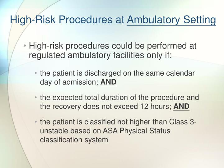High-Risk Procedures at