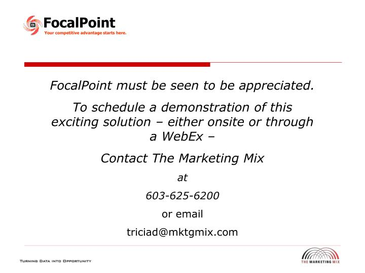 FocalPoint must be seen to be appreciated.
