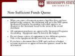 non sufficient funds queue