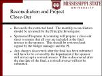 reconciliation and project close out