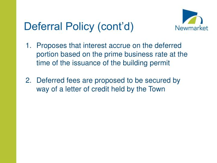 Deferral Policy (cont'd)