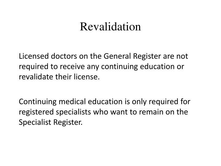 Revalidation