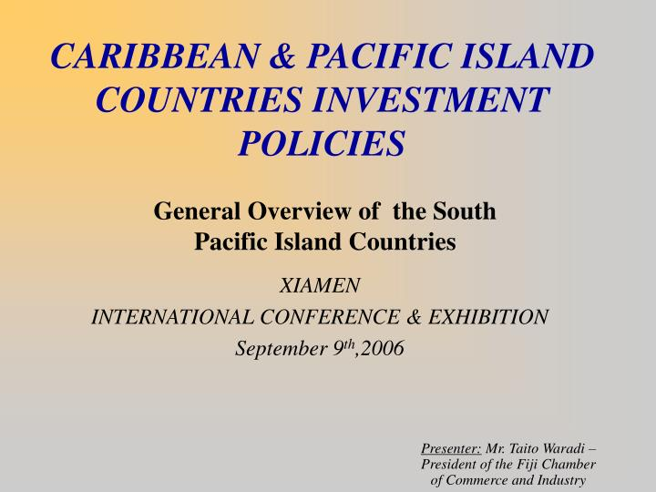 Caribbean pacific island countries investment policies