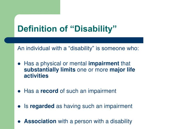 """Definition of """"Disability"""""""