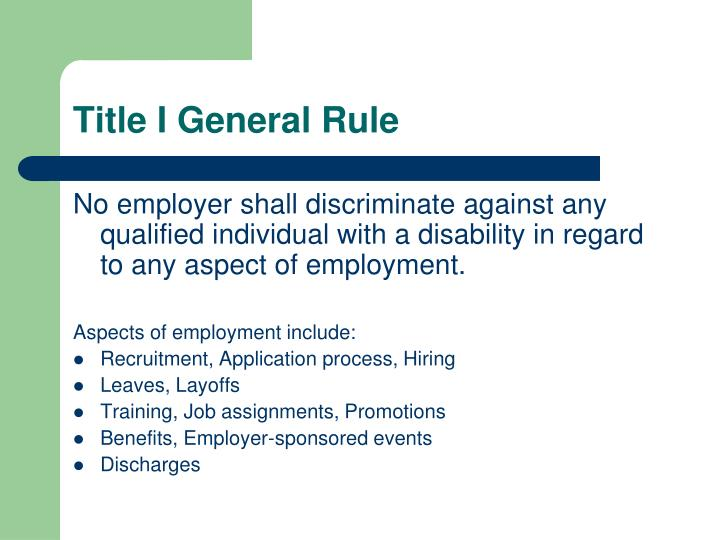 Title I General Rule