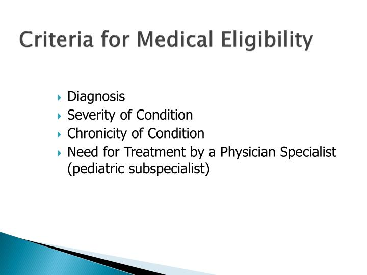Criteria for Medical Eligibility