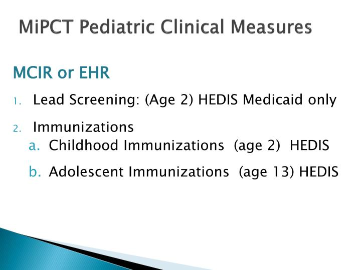 MiPCT Pediatric Clinical Measures
