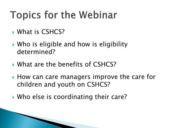 Topics for the Webinar