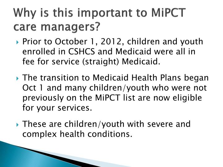 Why is this important to MiPCT care managers?