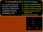 21 conceptest 16 10 find the charges