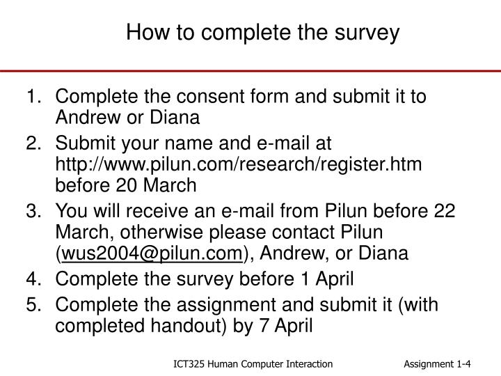 How to complete the survey