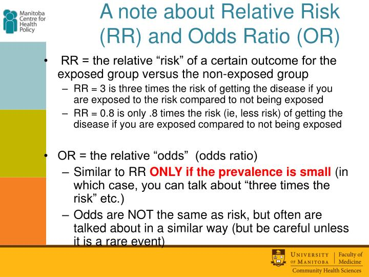 A note about Relative Risk (RR) and Odds Ratio (OR)