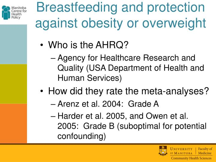Breastfeeding and protection against obesity or overweight