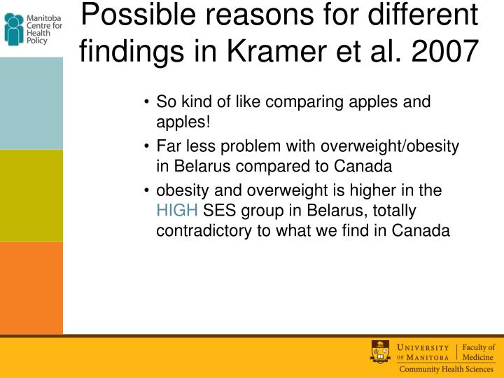 Possible reasons for different findings in Kramer et al. 2007