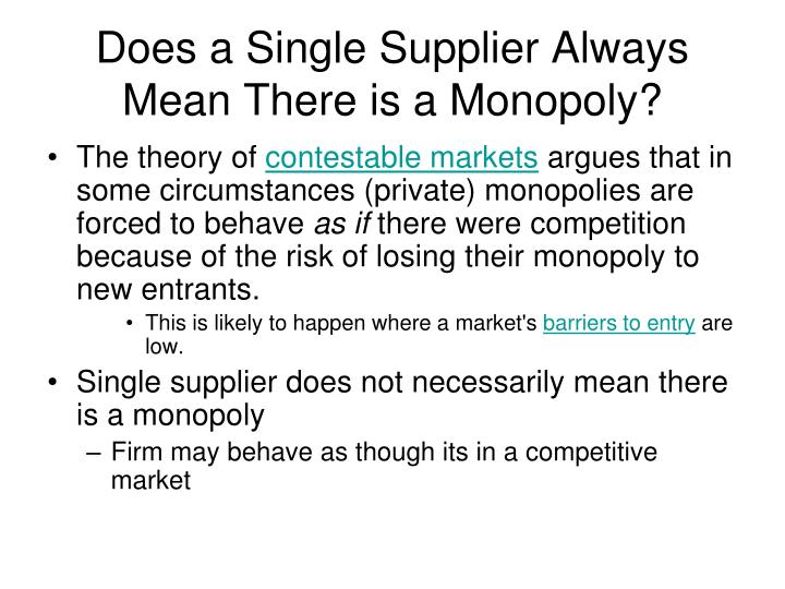 Does a Single Supplier Always Mean There is a Monopoly?