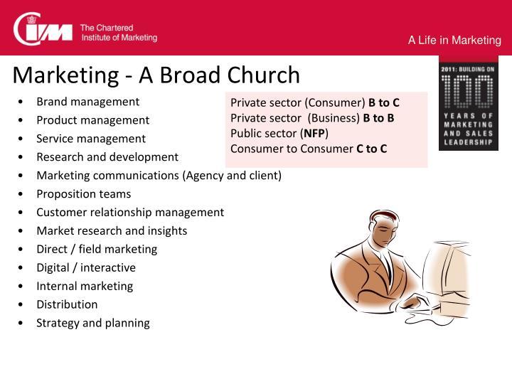 Marketing - A Broad Church