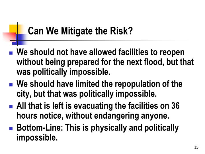 Can We Mitigate the Risk?