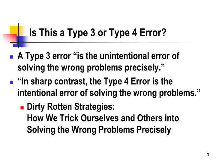 Is this a type 3 or type 4 error