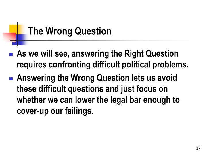 The Wrong Question